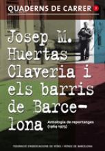Josep M. Huertas Claveria i els barris de Barcelona