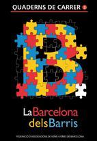 La Barcelona dels barris (2008)